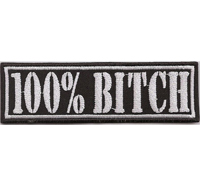 100 % Prozent BITCH Bad Ass Girl Lady Biker Rockerbraut Aufnäher Patch
