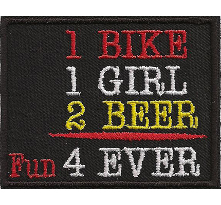 Aufnäher 1 Bike 1 Girl 2 Beer Fun 4 Ever Biker Rocker Leathervest Kutten Patch