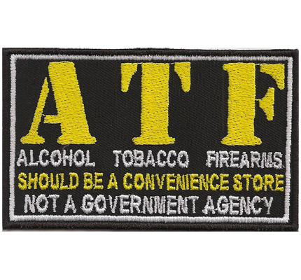 ATF Alcohol Tobacco Firearms Agency Biker Rocker Heavy Metal Patch Aufnäher
