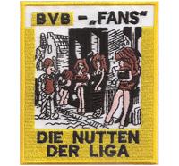 Anti BVB Fans Borussia Dortmund die Nutten der Liga, Ultras Fanclub Aufnäher Aufbügler