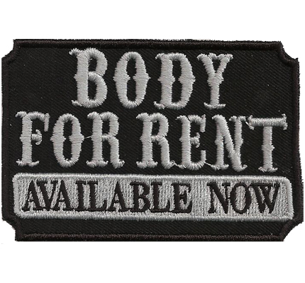 Biker Body For Rent Available NOW, Kutte Buell Schild Spruch Aufnäher Patch