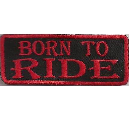 Born To Ride Biker Rank Kutten Rocker Spruch Bikerjacke Aufnäher Patch Aufbügler