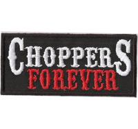 CHOPPERS FOREVER Biker Motorcycle Rocker MC Patch Aufnäher Abzeichen