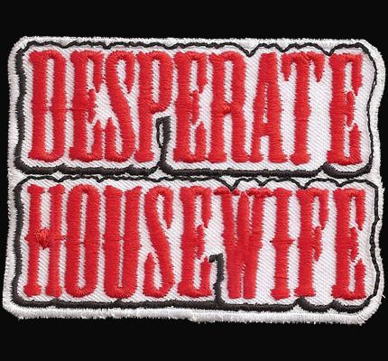 Desperate housewife Desperados Biker Rocker Kutte Aufnäher Patch Abzeichen