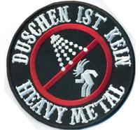 Duschen ist Kein Heavy Metal Wacken Metalcamp Death Metal Rocker Aufnäher Patch