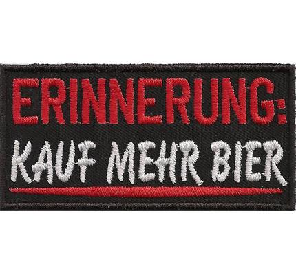 ERINNERUNG, Kauf Mehr BIER, Heavy Metal Biker Rocker Spruch Kutte Aufnäher
