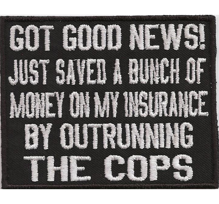 Good News Outrunning Cops Motorcycle Jacket Iron on Patches Aufnäher