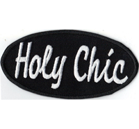 HOLY CHIC Slouch Slang Chopper Punk Anarchy HIP HOP Biker Aufnäher Patch Abzeichen