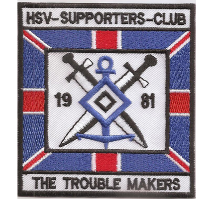 HSV Supporters Club The Trouble Makers Ultras Hooligan Aufnäher Abzeichen