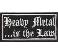 Heavy Metal is the LAW Death Metal Rocker Patch Badge Aufnäher Abzeichen