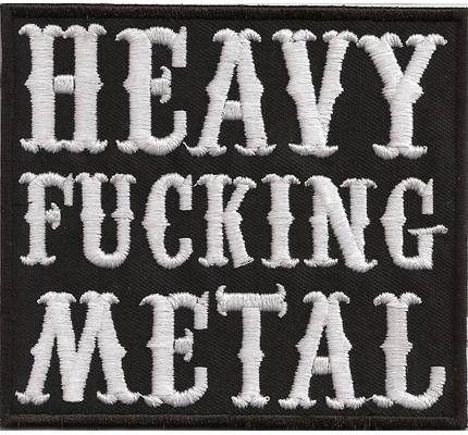 Heavy Fucking Metal Thrash T-Shirt Kutte Aufbügler Iron on Patch Aufnäher