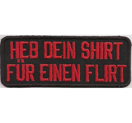 HEB dein SHIRT, Für einen FLIRT, Rocker Biker Heavy Metal Patch Aufnäher