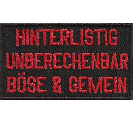 Hinterlistig Unberechenbar BÖSE und Gemein, Biker Kutte Rocker Patch Abzeichen