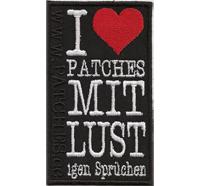 I LOVE PATCHES mit LUST-igen Sprüchen Biker Rocker Heavymetal Aufnäher