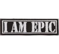 I AM EPIC Biker MC Motorcycle Club Rangabzeichen Biker Aufnäher Patch Abzeichen
