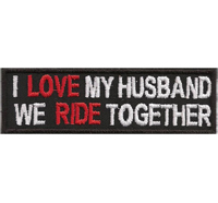 I LOVE my Husband, we Ride together, Biker Rocker Girl Lady Patch Aufnäher