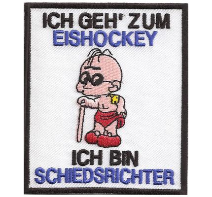 Ich Geh zum Eishockey ICEHOCKEY Anti Schiedsrichter böser Schiri Aufnäher Patch