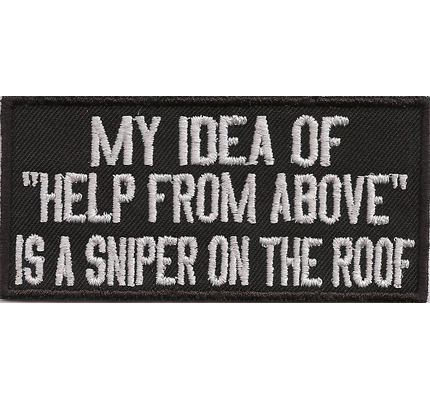 My Idea of Help from Above, Sniper on the Roof Motorcycle Aufbügler Patch