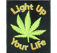 Light Up Your Life Marihuana Hanf Hippie Woodstock Aufnäher Patch Aufbügler
