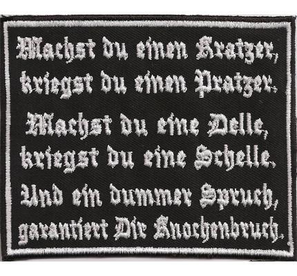 Kratzer Pratzer, Delle Schelle, Spruch Knochenbruch Biker Kutten Aufnäher Patch