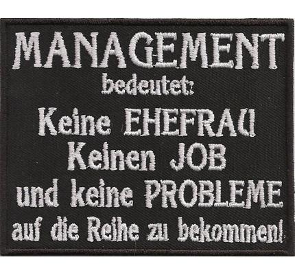 Management Keine Ehefrau Job Biker Spruch Rocker Kutte Aufnäher Patches