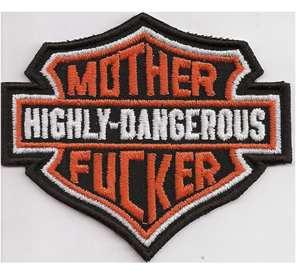 Harley Mother Fucker highly dangerouse Davidson Patch Aufnäher Badge