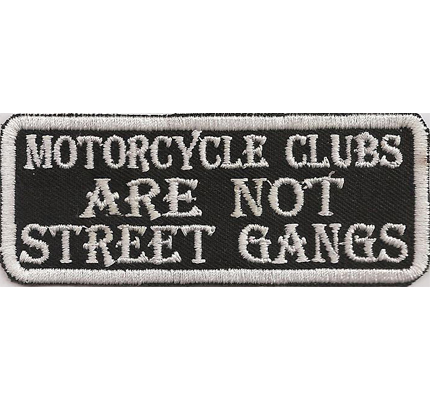 Motorcycle Clubs are not Street Gangs No Gremium Biker Aufnäher Patches