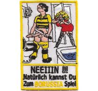 NEIN Borussia Fanclub Dortmund Schwanz ab Trikot Schal Aufnäher Patch Abzeichen