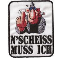 N` SCHEISS MUSS ICH, WERNER, Biker Rocker Heavy Metal Patch Aufnäher Abzeichen