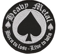 PIK Karte Card Heavy Metal, Borne to lose, live to win, Biker Rocker Aufnäher Patch