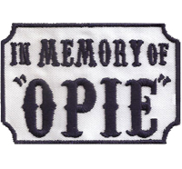 SOA In Memory of OPIE, Sons of Anarchy, SAMCRO Men of Mayhem Patch Aufnäher Abzeichen
