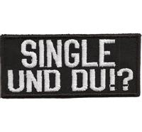 SINGLE und DU? Biker Punk Rocker Heavy Metal GTI Aufnäher Patch Abzeichen