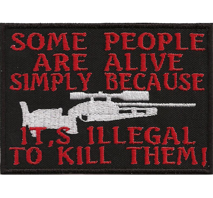People are Alive Ist ILLEGAL to Kill them Biker Rocker Kutte Spruch Aufnäher Patch