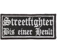 STREETFIGHTER Bis Einer Heult, Biker Racing Motorcycle Kutte Patch Aufnäher