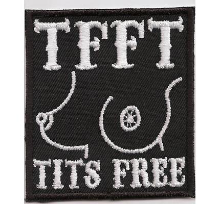 TFFT Tits free free tits topless biker girl Stripclub Biker Aufbügler Patch