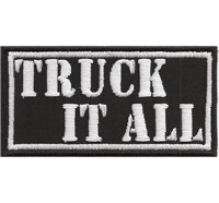TRUCK IT ALL, Chopper Trucker Biker Rocker Heavy Metal Aufnäher Patch Abzeichen