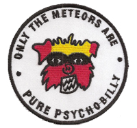 The Meteors only the meteors are pure psychobilly Metal Aufnäher Patch