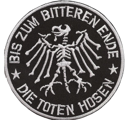 Die Toten Hose Bis zum bitteren Ende Staatsadler Skelett Fanclub Aufnäher Patch
