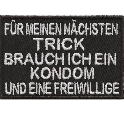 TRICK, brauche Kondom & Freiwillige, Biker Rocker Punkrock Crunch Aufnäher Patch