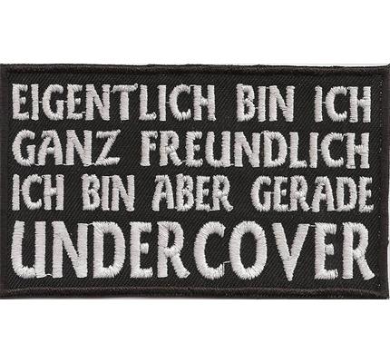 Freundlich aber Undercover, 1% Prozenter Spruch Biker Rocker Aufnäher Patch