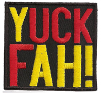 YUCK FAH, FUCK YAH, Rocker Biker Heavy Metal Punk Anarchy Aufnäher Patch