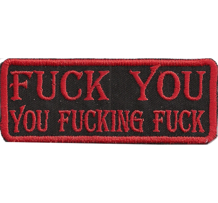 Black Red FUCK YOU you FUCKING FUCK, Free Rider, MC Patches,Biker,Aufnäher Patch