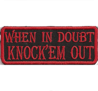 BLACK RED, Biker, MC ,When in Doubt-knock 'em out, Bad Bones Aufnäher Patch
