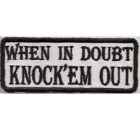 When in Doubt - knock 'em out, Sons of Anarchy SAMCRO Biker Aufnäher