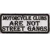 Motorcycle Clubs are not Street Gangs Sons of Anarchy SAMCRO Biker Aufnäher