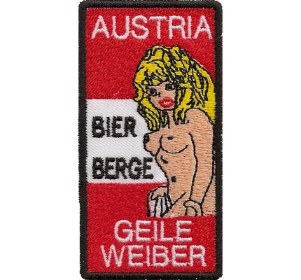 AUSTRIA Österreich Bier, Berge, geile Weiber Fanclub Biker Aufnäher Patch