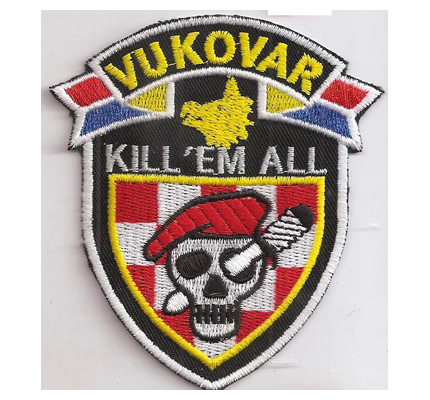 Croatia Army HV SQUAD FROM VUKOVAR KILL 'EM ALL HOS Ustasa patch Crossbone