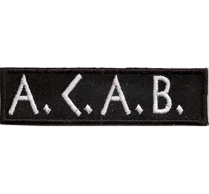 ACAB Ultras A.C.A.B Anarchy Hooligans Hardcore Fightware Aufnäher