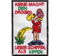 Lieber Schiffen als Kiffen, Duff Stiegl Bier, Party saufen Spass Aufnäher Patch