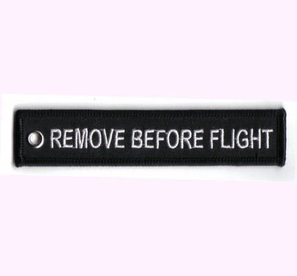 Remove Before Flight Schlüsselanhänger Keychain Abzeichen